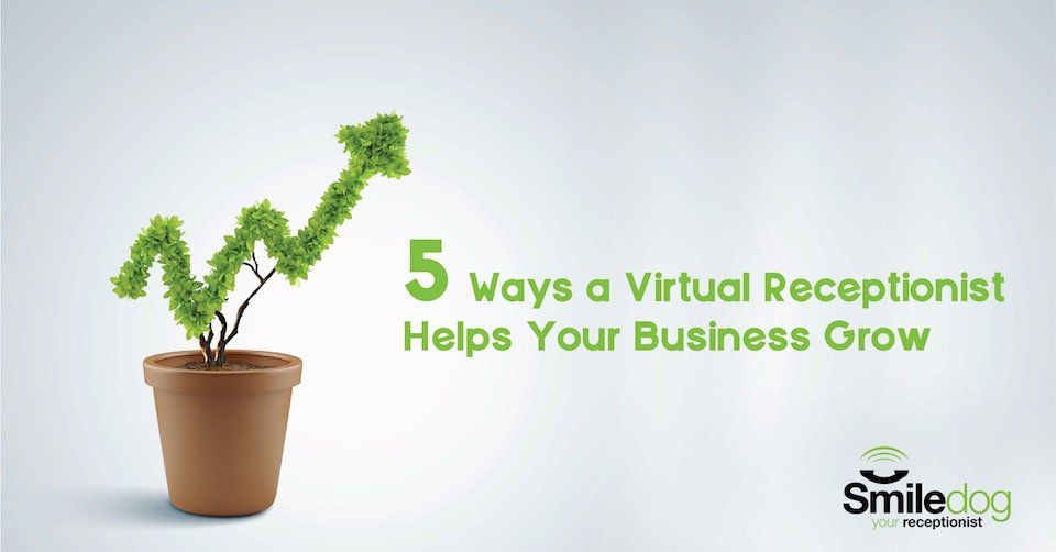 5 ways a virtual receptionist can make your day-to-day business life easier and help you grow!